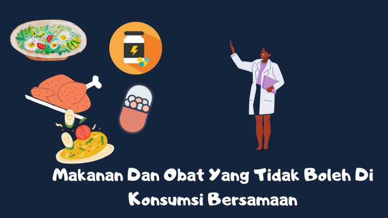 makanan dan obat obatan yang tidak boleh dikonsumsi